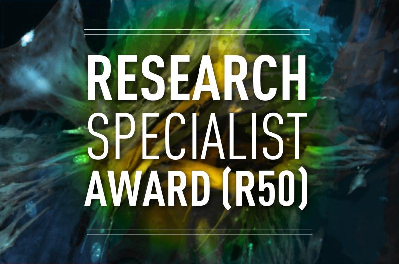 Research Specialist Award R50