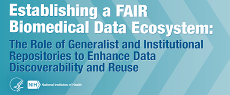 Establishing a FAIR Biomedical Data Ecosystem: The Role of Generalist and Institutional Repositories to Enhance Data Discoverability and Reuse