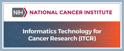National Cancer Institute Informatics Technology for Cancer Research (ITCR)
